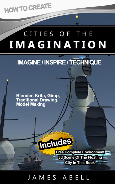 How To Create Cities Of The Imagination, Kindle Book…