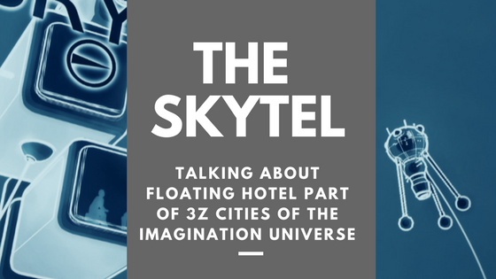 Skytel 3Z Cities Of The Imagination